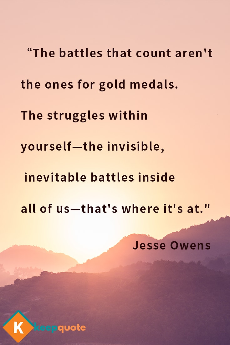 The battles that count aren't the ones for gold medals.