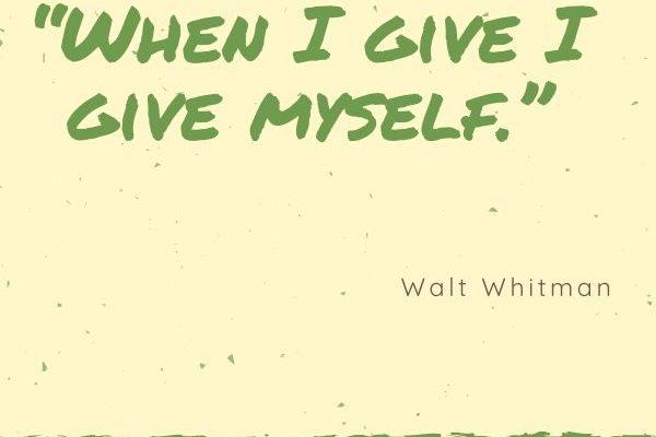 When I give I give myself.